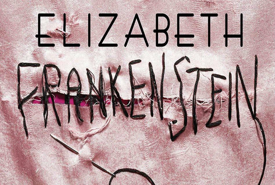 The Dark Descent of Elizabeth Frankenstein Will Blow Your Mind