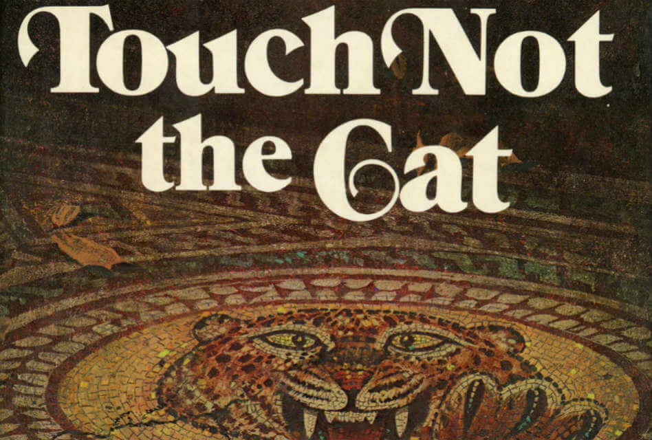 Touch Not the Cat by Mary Stewart: Manor Houses, Family Curses, Telepathic Love, Oh My…