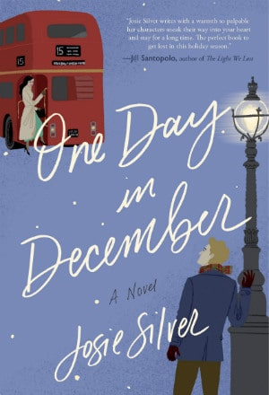 One Day in December, Josie Silver, Contemporary Romance, Romantic Comedy, Love at First Sight