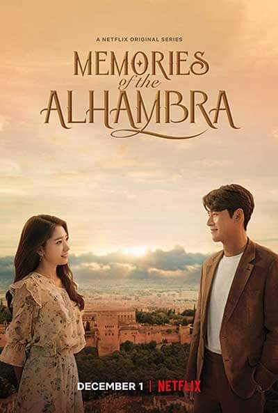 Memories of the Alhambra; The Best Romances Coming to Netflix, Hulu and Amazon Prime in December 2018