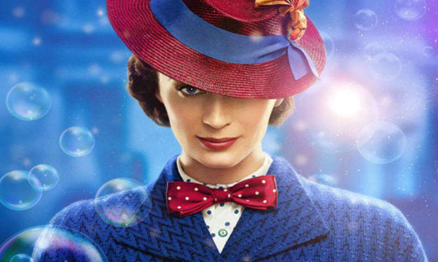 Mary Poppins Returns: Practically Perfect In Every Way!
