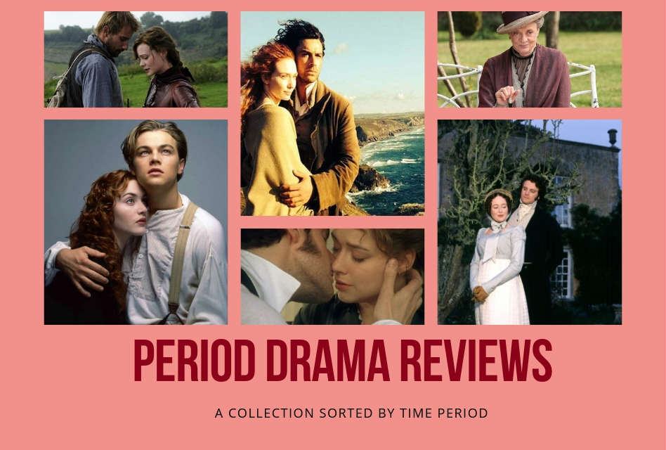 Period Drama Reviews: A Collection Sorted by Time Period. Pictures of period dramas.