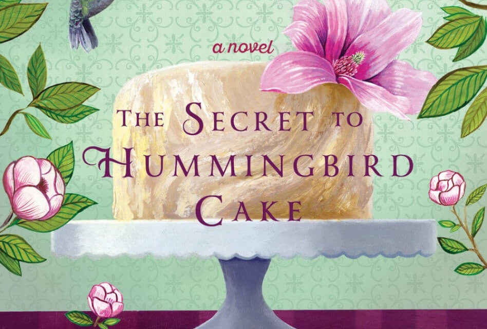 'The Secret to Hummingbird Cake Book' Review: A Pleasant Surprise