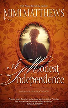 A Modest Independence: Why You'll Love This Romantic Victorian Adventure
