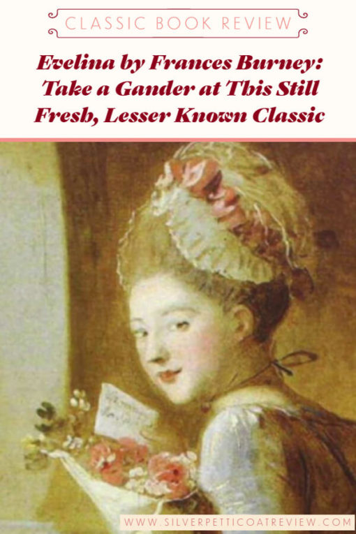 Evelina by Frances Burney: Take a Gander at This Still Fresh, Lesser-Known Classic #ClassicBooks #ClassicLiterature #ClassicRomance #RomanceBooks #BooksWorthReading