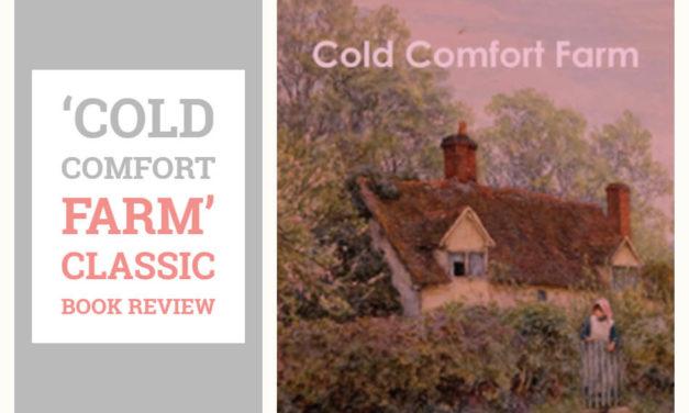 'Cold Comfort Farm' Book Review: A Futurist, Romantic Parody