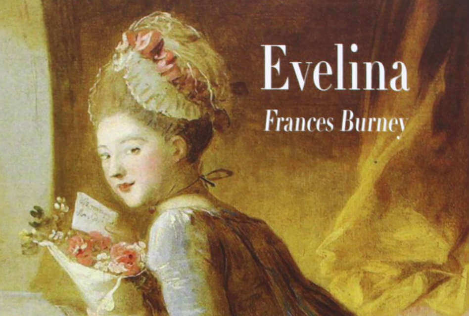 Evelina frances burney - feature