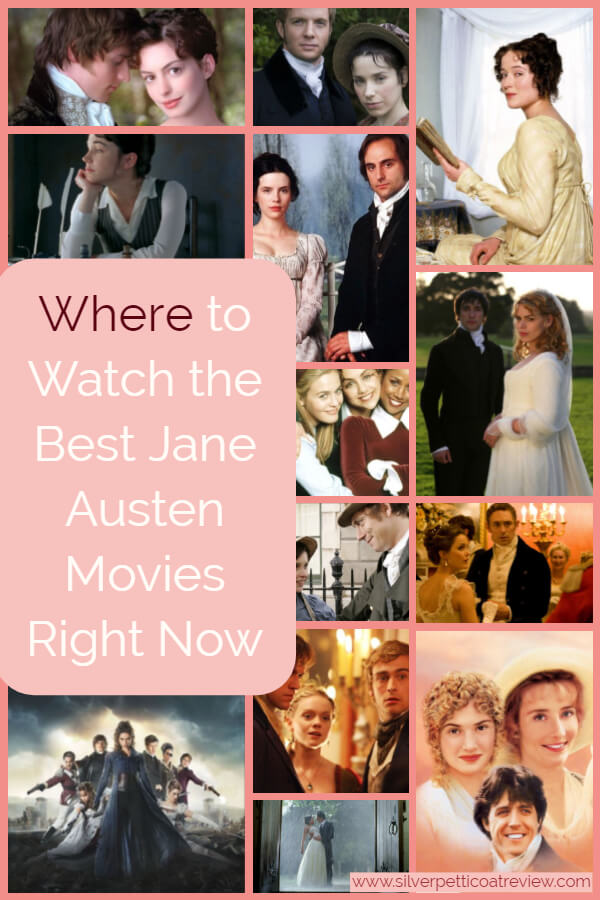 Where to Watch the Best Jane Austen Movies Right Now - Pinterest Graphic