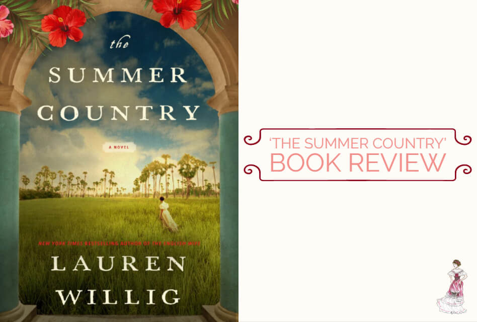 'The Summer Country' by Lauren Willig: A Beautiful Historical Epic