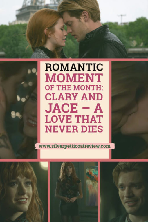 Romantic Moment of the Month: Clary and Jace – A Love that Never Dies #ClaryandJace #Shadowhunters #RomanticMoments #ParanormalRomance #TVCouples