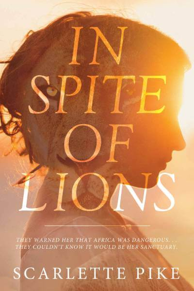 In Spite of Lions Review: A Journey of Courage and Self Discovery in Africa