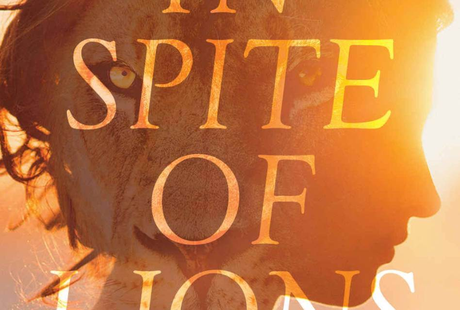 In Spite of Lions Book Review