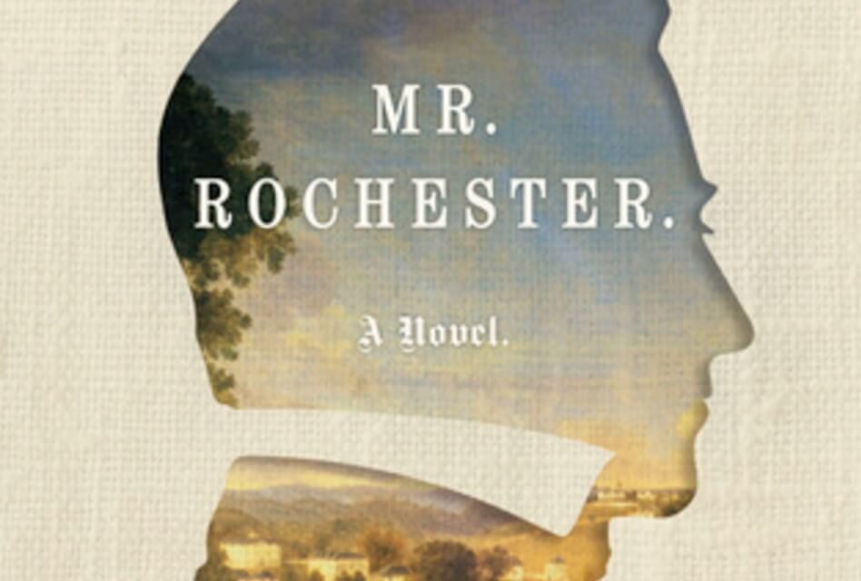 'Mr. Rochester' Book Review – A Psychological Character Study of Brontë's Byronic Hero
