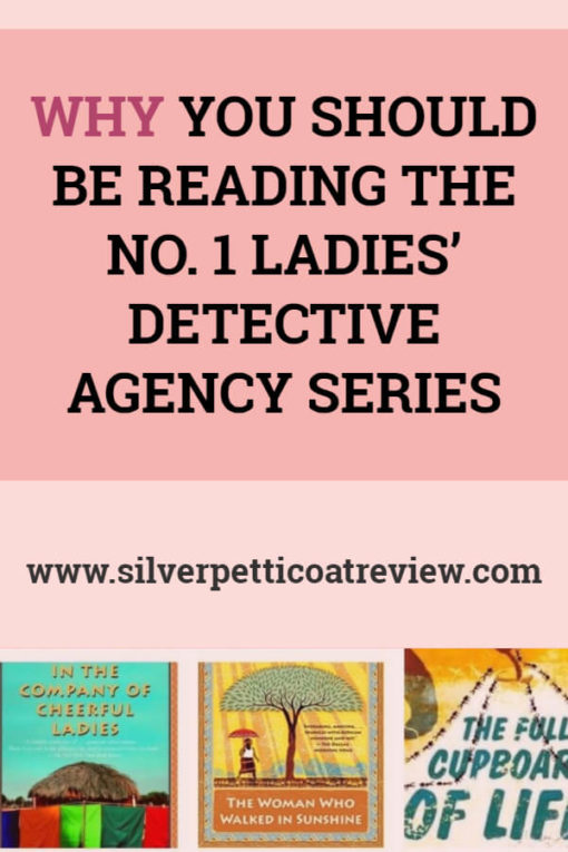 Why You Should be Reading The No. 1 Ladies' Detective Agency Series #cozymystery #BookReview #List #booksworthreading