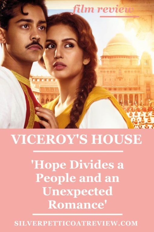 'Viceroy's House' Movie Review: Hope Divides a People and an Unexpected Romance