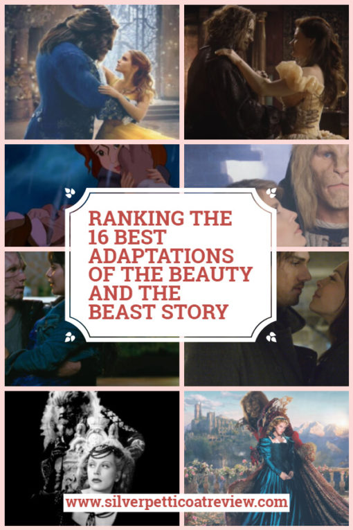Ranking the 16 Best Adaptations of the Beauty and the Beast Story.  #BeautyandtheBeast #list #FantasyRomance #MoviestoWatch #TVSeries