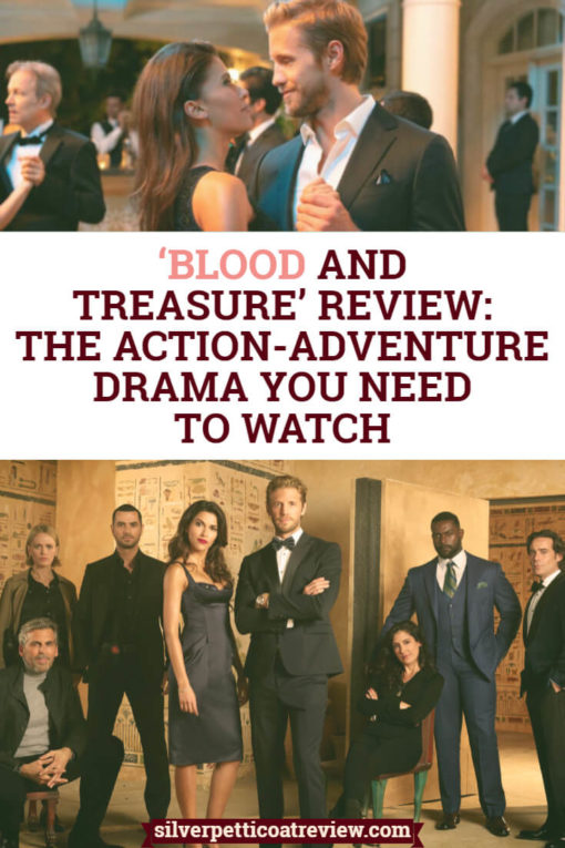 'Blood and Treasure' Review: The Action-Adventure Drama You Need to Watch. If you're a fan of The Mummy movies, you should check out this action-adventure romance. Read more about it in our review. #TVReview #Action #Adventure #TVSeries #CBS #Romance #RomanticTVShows