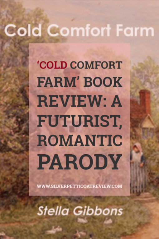 Cold Comfort Farm book review.  It's a comedic novel, a gentle parody of romantic pastoral novels, telling the tale of a young busybody, Miss Flora Poste. Jane Austen fans should enjoy this book. #classicbooks #bookreview #ColdComfortFarm #StellaGibbons #booksworthreading