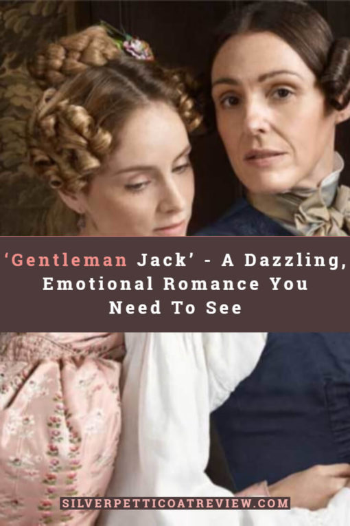 'Gentleman Jack' - A Dazzling, Emotional Romance You Need To See #PeriodDramas #BritishPeriodDrama #RomanticPeriodDrama #TVReview