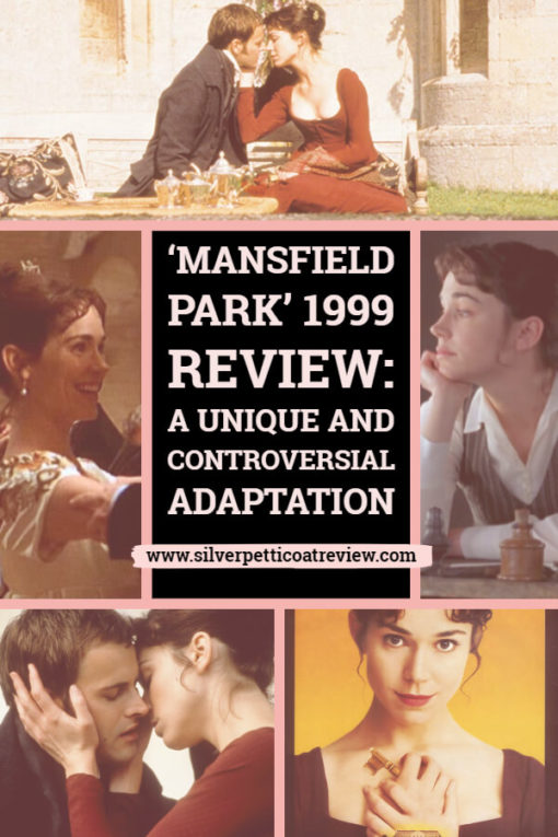 Mansfield Park 1999. Film review of this controversial but excellent adaptation of Jane Austen's book.  #PeriodDramas #PeriodDramaReviews #JaneAusten #JaneAustenMovies