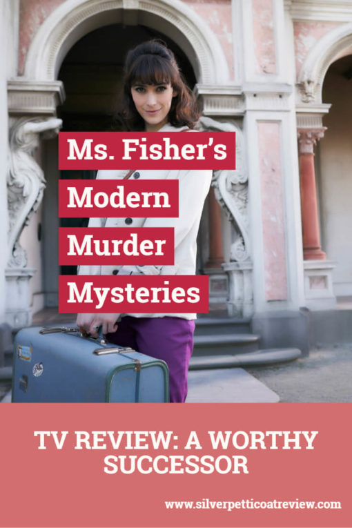 'Ms. Fisher's Modern Murder Mysteries' Review - A Worthy Successor #PeriodDramas #AustralianDramas #MissFisher #TVReview #AcornTV