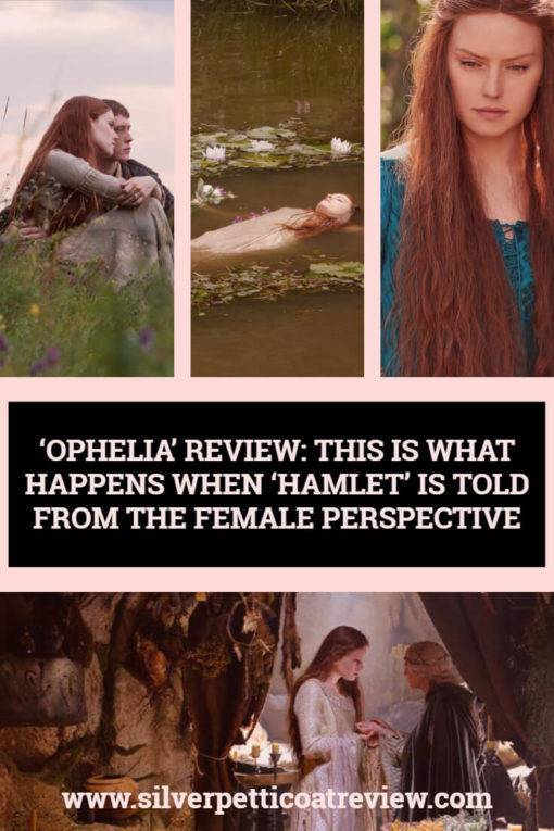 'Ophelia' Review: Movie Magic and Female Empowerment Happen When 'Hamlet' is Told From the Female Perspective.  #Ophelia #Hamlet #Shakespeare #OpheliaMovie #DaisyRidley #NaomiWatts #FilmReview