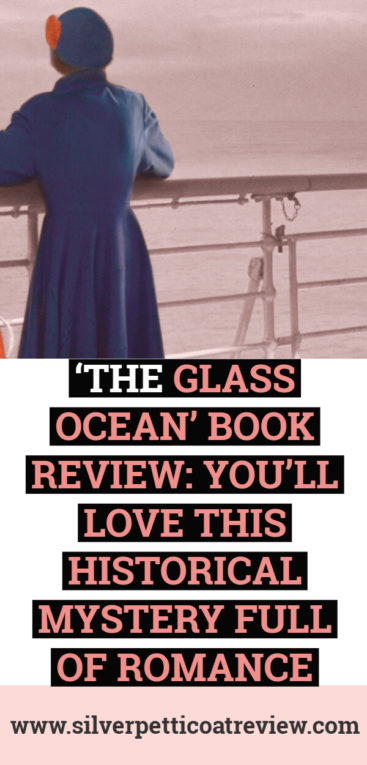 The Glass Ocean Book Review: You'll Love this Historical Mystery Full of Romance #HistoricalFiction #Lusitania #HistoricalRomance #Mystery