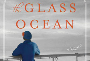 'The Glass Ocean' Book Review: You'll Love this Historical Mystery Full of Romance