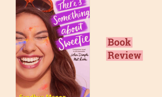 There's Something About Sweetie: A Fun and Moving YA Romance
