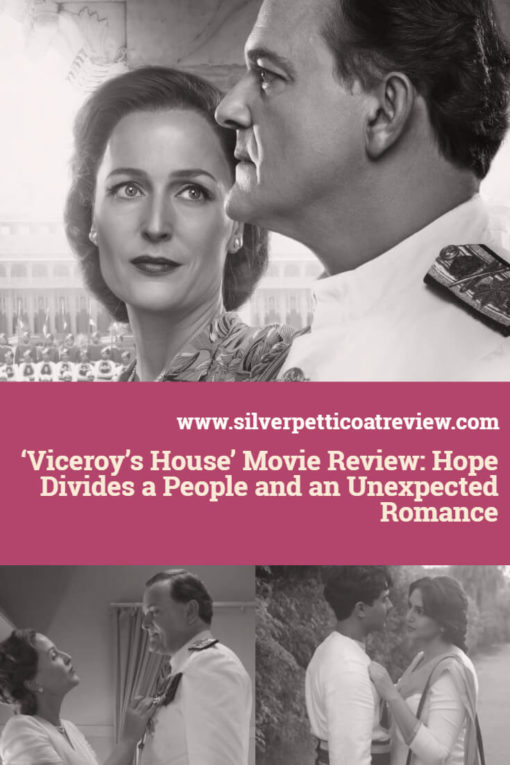 'Viceroy's House' Movie Review: Hope Divides a People and an Unexpected Romance #HistoricalDrama #PeriodDramas #FilmReviews