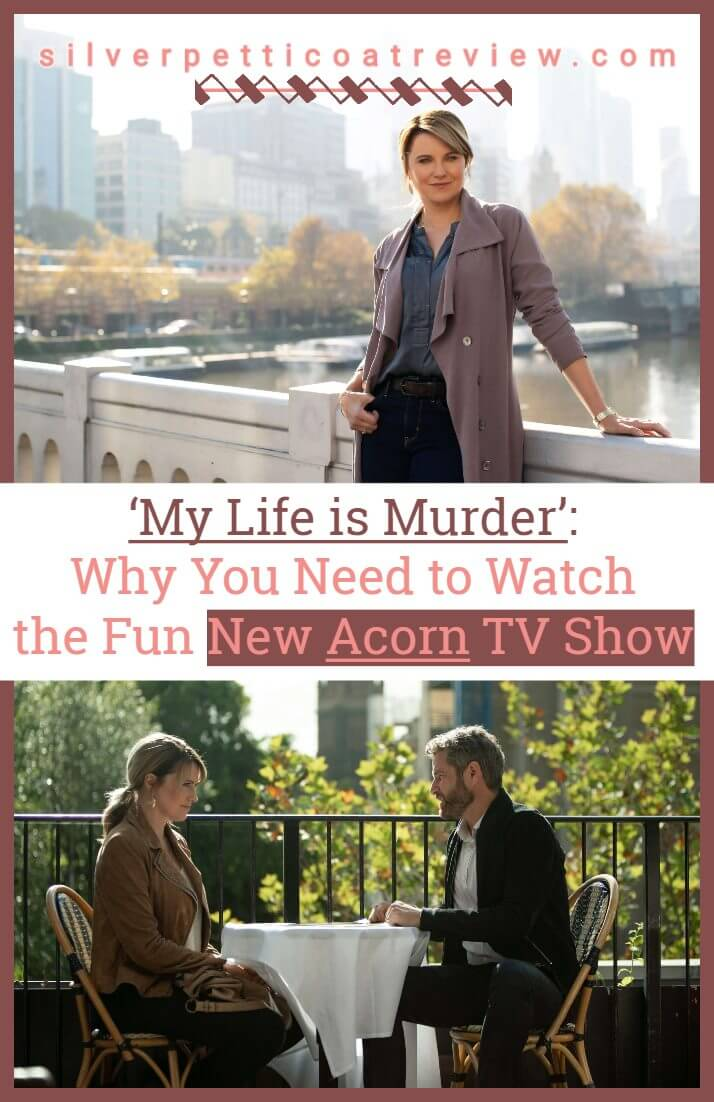 'My Life is Murder': Why You Need to Watch the Fun New Acorn TV Show - Pinterest Graphic