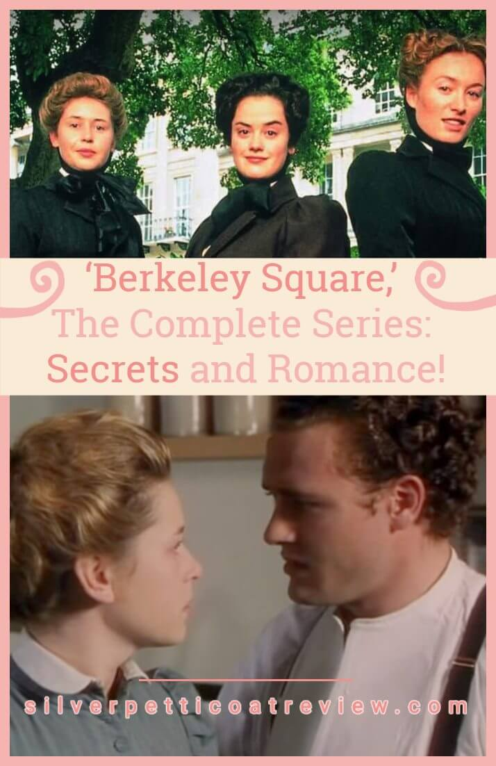 'Berkeley Square,' The Complete Series: Secrets and Romance! (Pin)