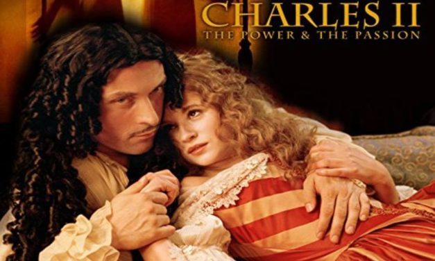Charles II: The Power and the Passion (2003) – A Compelling Political Soap Opera Starring Rufus Sewell