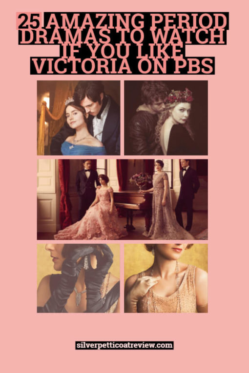 25 Amazing Period Dramas to Watch if you Like Victoria on PBS: pin