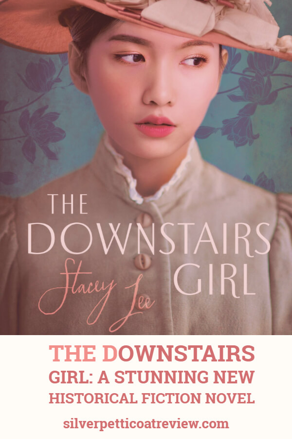 'The Downstairs Girl' Book Review: A Stunning New Historical Fiction Novel: PIN