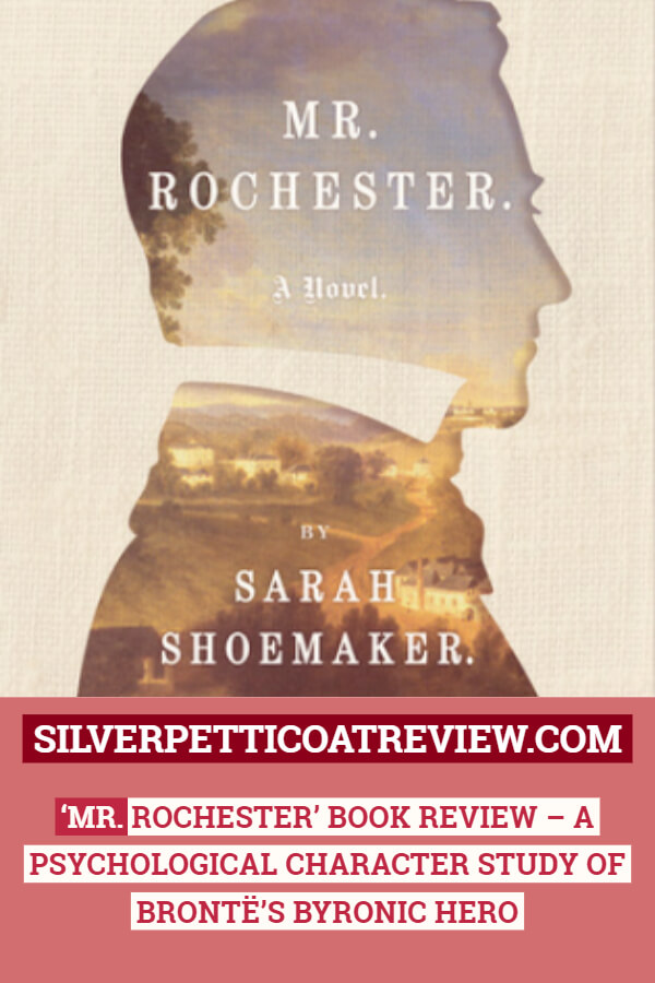 'Mr. Rochester' Book Review - A Psychological Character Study of Brontë's Byronic Hero: Pin