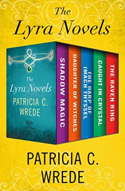 The Lyra Novels by Patricia C. Wrede book covers