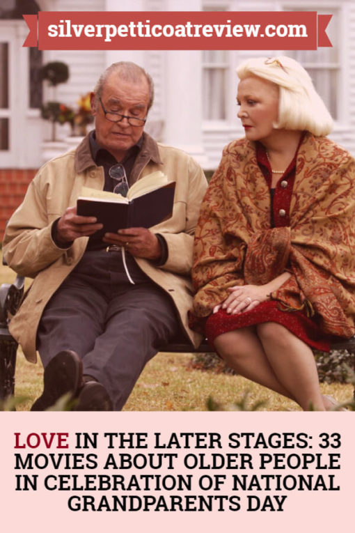 Love in the Later Stages: 33 Movies About Older People in Celebration of National Grandparents Day: PIN