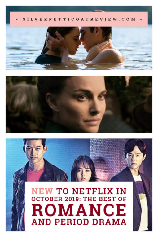 New to Netflix in October 2019: The Best of Romance and Period Drama
