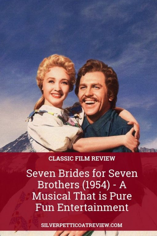 Seven Brides for Seven Brothers (1954) - A Musical That is Pure Fun Entertainment: PIN