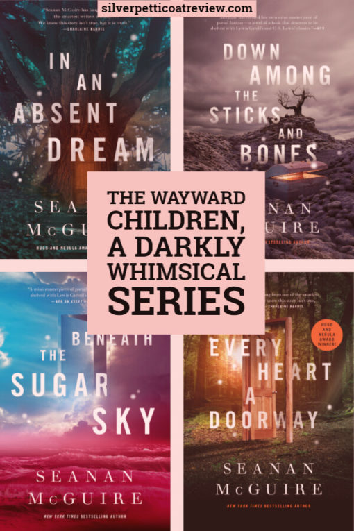 Book Review: The Wayward Children, a Darkly Whimsical Series: pin