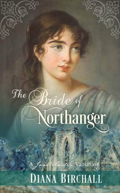 The Bride of Northanger Book Cover. Book by Diana Birchall