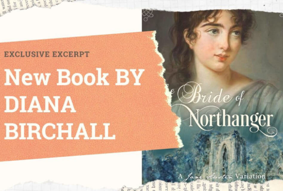 Exclusive Excerpt: 'The Bride of Northanger' by Diana Birchall