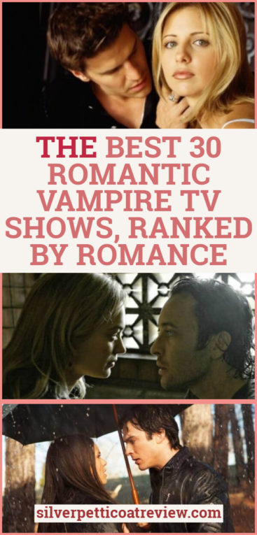 The Best 30 Romantic Vampire TV Shows, Ranked by Romance: Pinterest image