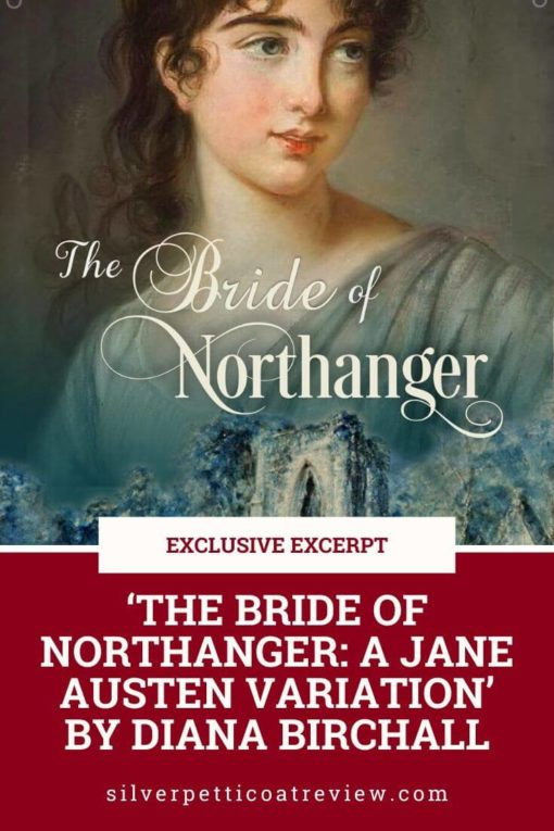 Pinterest image: Exclusive Excerpt: 'The Bride of Northanger' by Diana Birchall