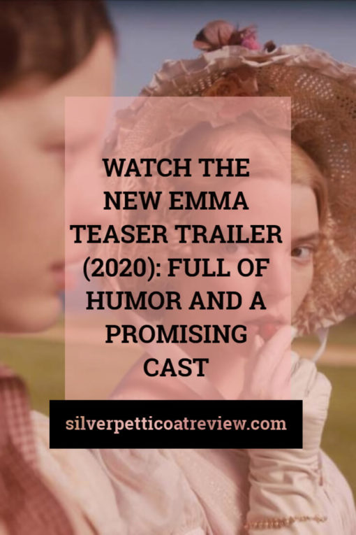 Watch the New Emma Trailer (2020): Full of Humor and a Promising Cast; Pinterest image