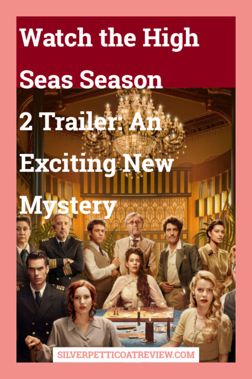 Watch the High Seas Season 2 Trailer: An Exciting New Mystery: Pinterest image