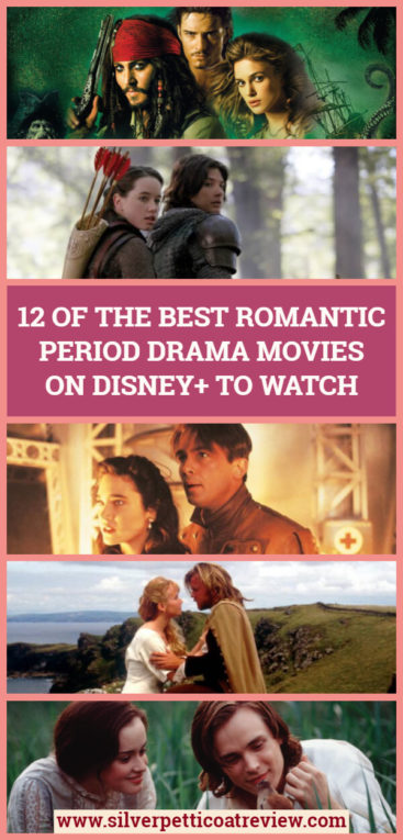 12 of the Best Romantic Period Drama Movies on Disney+ to Watch: Pinterest image