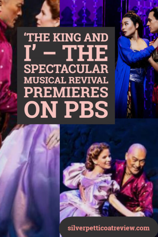The King and I – The Spectacular Musical Revival Premieres on PBS: Pinterest image