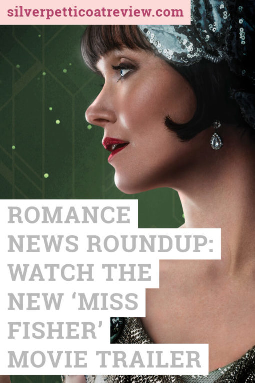 Romance News Roundup: Watch the New 'Miss Fisher' Movie Trailer: Pinterest image